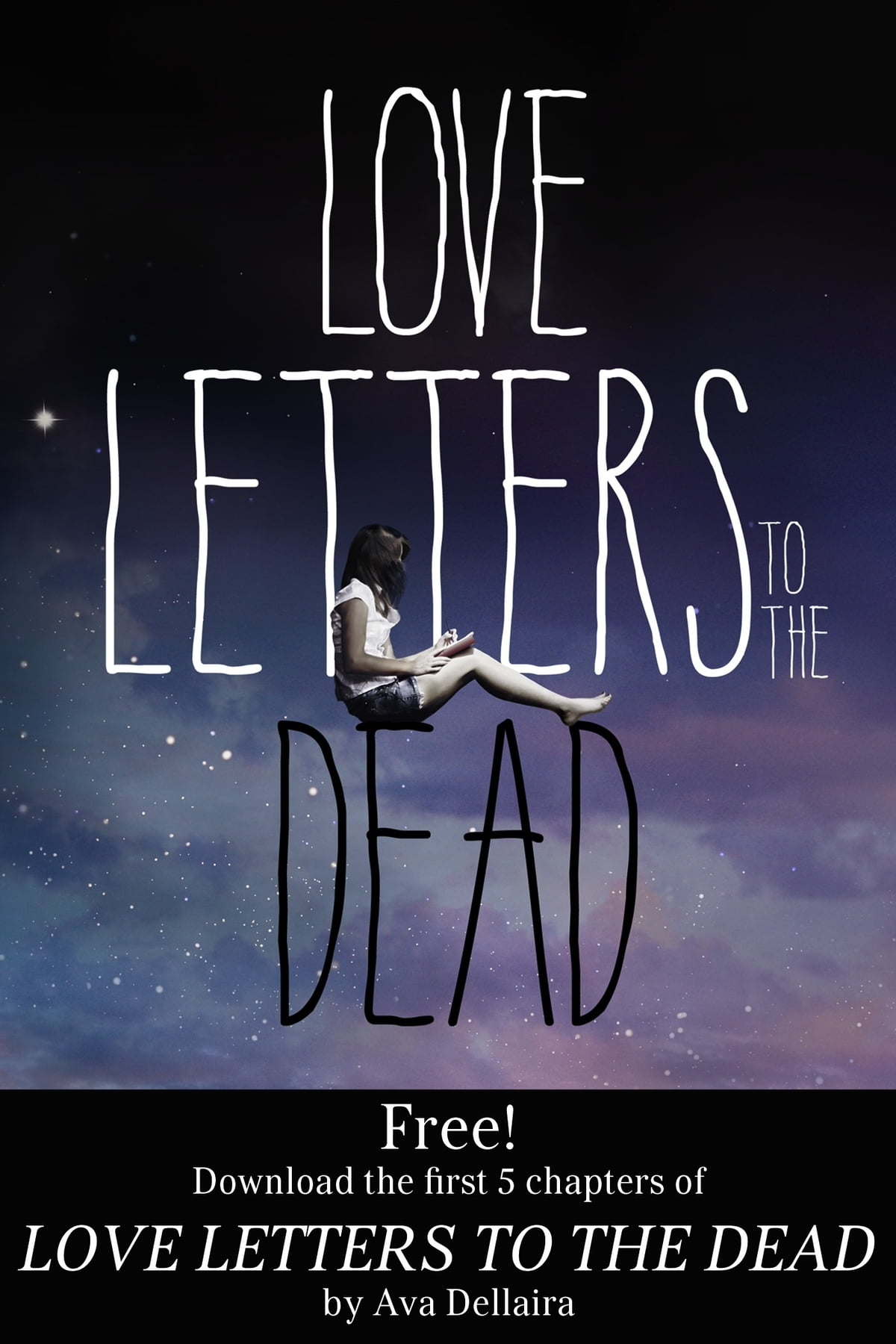 Love Letters to the Dead: Chapters 1-5 eBook by Ava Dellaira -  9781466860339 | Rakuten Kobo