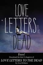 Love Letters to the Dead: Chapters 1-5 ebook by Ava Dellaira