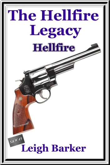 Hellfire: Season 1 Finale ebook by Leigh Barker