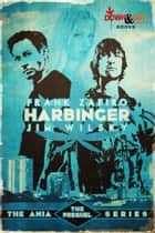 Harbinger ebooks by Frank Zafiro, Jim Wilsky