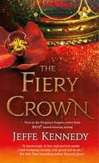 The Fiery Crown ebook by