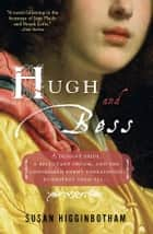 Hugh and Bess ebook by Susan Higginbotham