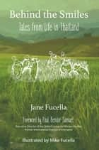 Behind the Smiles ebook by Jane Fucella