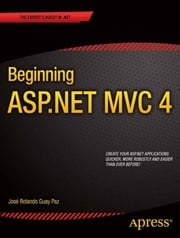 Beginning ASP.NET MVC 4 ebook by Jose Rolando Guay Paz