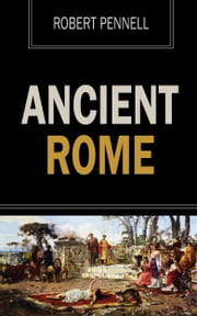 Ancient Rome ebook by Robert Pennell