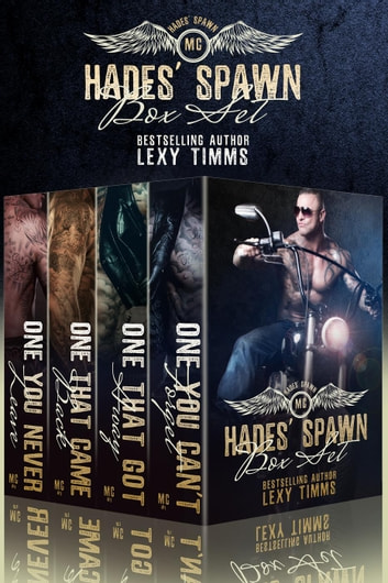 Hades' Spawn MC Complete Series - Hades' Spawn Motorcycle Club ebook by Lexy Timms
