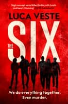 The Six ebook by Luca Veste