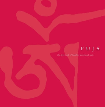Puja Book: The Triratna Book of Devotional Texts ebook by Sangharakshita