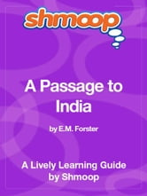 Shmoop Literature Guide: A Passage to India ebook by Shmoop