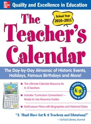 The Teachers Calendar, School Year 2010-2011 ebook by Editors of Chase's Calendar of Events