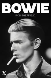 Bowie ebook by Rob Sheffield