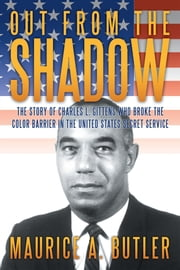 Out from the Shadow ebook by Maurice A. Butler