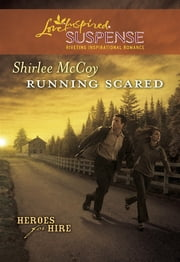 Running Scared ebook by Shirlee McCoy