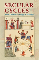 Secular Cycles ebook by Peter Turchin,Sergey A. Nefedov