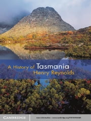 A History of Tasmania ebook by Henry Reynolds