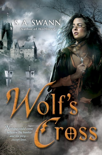 Wolf's Cross ebook by S. A. Swann