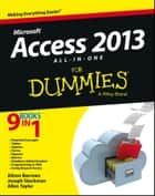 Access 2013 All-in-One For Dummies ebook by Alison Barrows,Joseph C. Stockman,Allen G. Taylor