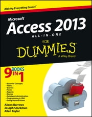Access 2013 All-in-One For Dummies ebook by Alison Barrows, Joseph C. Stockman, Allen G. Taylor
