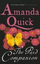 The Paid Companion ebook by Amanda Quick