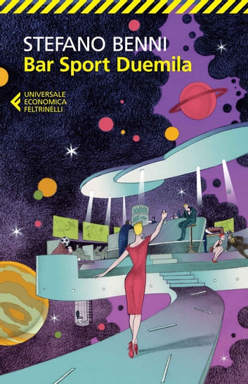 Bar sport Duemila ebook by Stefano Benni