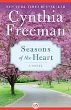 Seasons of the Heart ebook by Cynthia Freeman