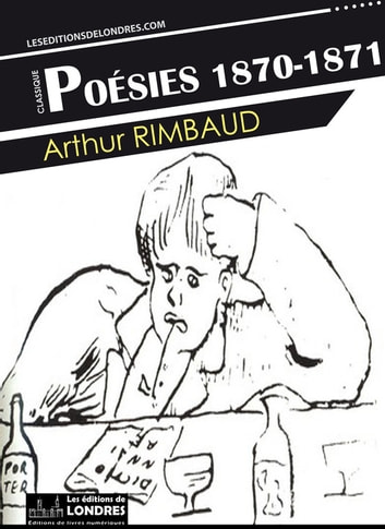 Poésies 1870-1871 ebook by Arthur Rimbaud