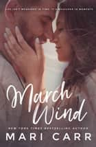 March Wind ebook by Mari Carr