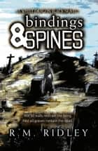 Bindings & Spines ebook by R. M. Ridley