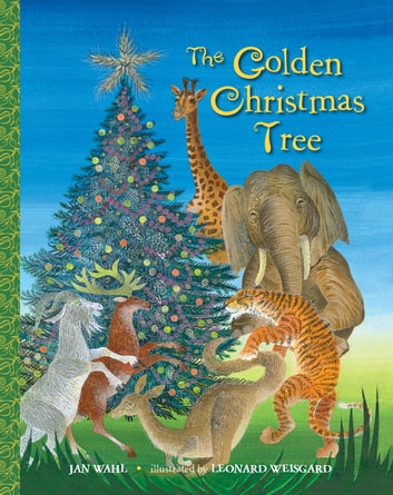 The Golden Christmas Tree ebook by Jan Wahl