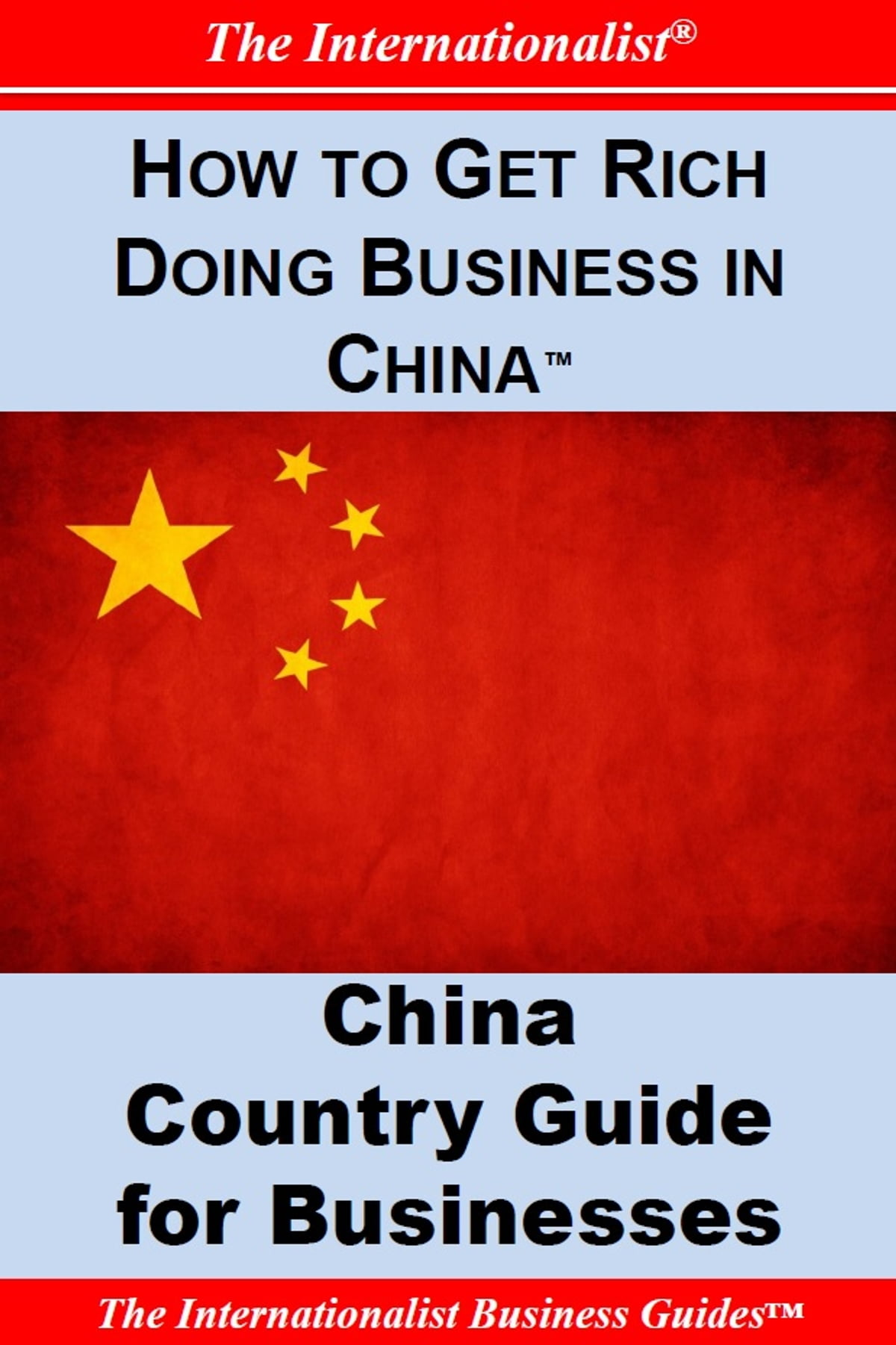 How to Get Rich Doing Business in China eBook by Patrick W. Nee -  1230000213354 | Rakuten Kobo