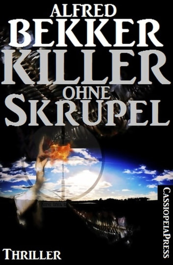 Killer ohne Skrupel ebook by Alfred Bekker
