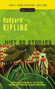 Just So Stories ebook by Rudyard Kipling,Shashi Deshpande,Avi