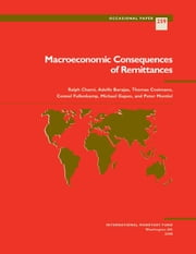 Macroeconomic Consequences of Remittances ebook by Connel Fullenkamp,Thomas Mr. Cosimano,Michael Gapen,Ralph Mr. Chami,Peter Mr. Montiel,Adolfo Mr. Barajas