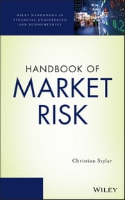 Handbook of Market Risk ebook by Christian Szylar