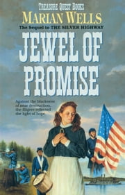Jewel of Promise (Treasure Quest Book #4) ebook by Marian Wells