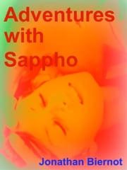 Adventures with Sappho ebook by Jonathan Biernot