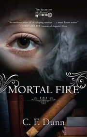 Mortal Fire - The Secret of the Journal ebook by C F Dunn