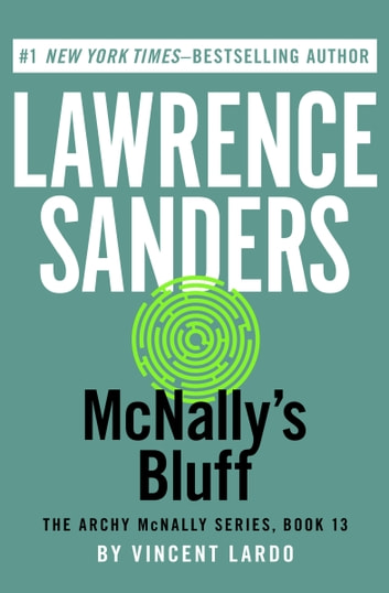 McNally's Bluff ebook by Lawrence Sanders,Vincent Lardo