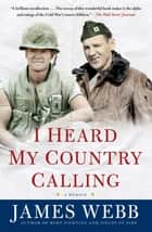 I Heard My Country Calling ebook by James Webb