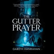 The Gutter Prayer audiobook by Gareth Hanrahan