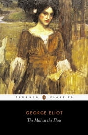 The Mill on the Floss ebook by George Eliot,A. S. Byatt,A. S. Byatt