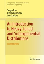An Introduction to Heavy-Tailed and Subexponential Distributions ebook by Sergey Foss,Dmitry Korshunov,Stan Zachary