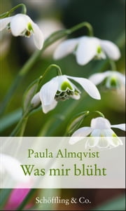 Was mir blüht ebook by Paula Almqvist