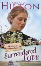Surrendered Love ebook by Laura Hilton