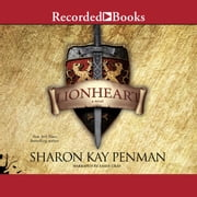 Lionheart audiobook by Sharon Kay Penman