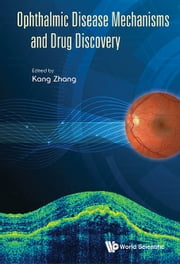 Ophthalmic Disease Mechanisms and Drug Discovery ebook by