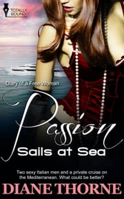 Passion Sails at Sea ebook by Diane Thorne