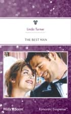 The Best Man ebook by Linda Turner