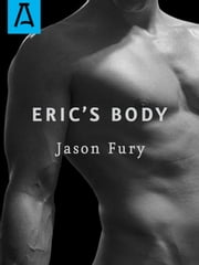 Eric's Body ebook by Jason Fury