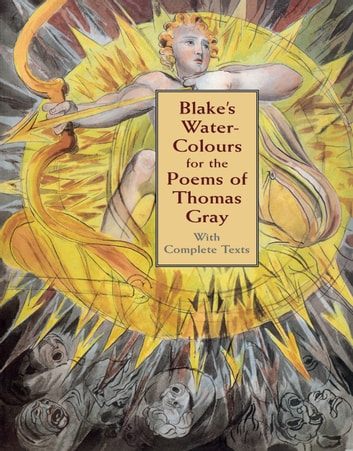 Blakes Water Colours For The Poems Of Thomas Gray